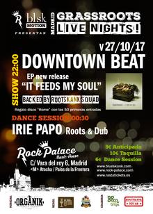 "DOWNTOWN BEAT backed by ROOTSKANK SQUAD presenta ""It Feeds My Soul"""