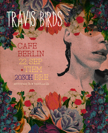Travis Birds en Café Berlín, Madrid