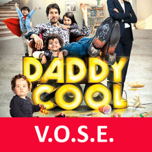 Daddy Cool (VOSE)