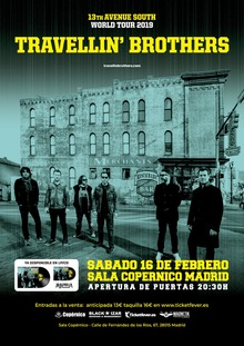 TRAVELLIN BROTHERS - Madrid - 13th Avenue South tour